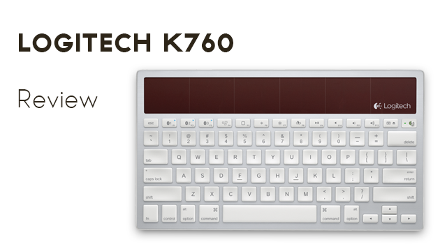 Logitech K760 Solar Keyboard Review