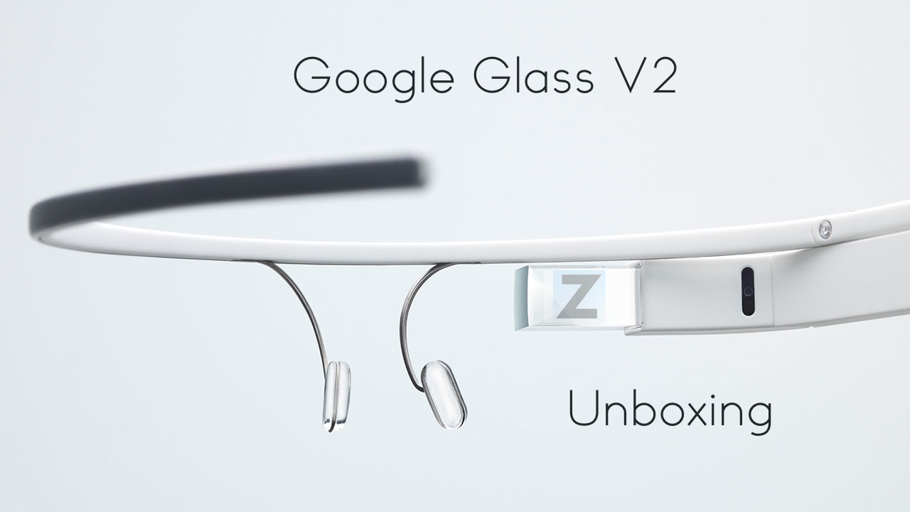 Google Glass V2 Unboxing