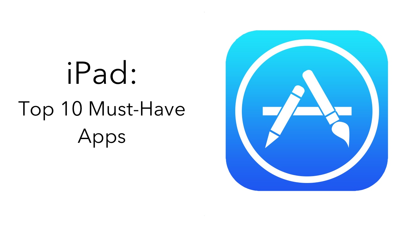 top-10-must-have-ipad-apps