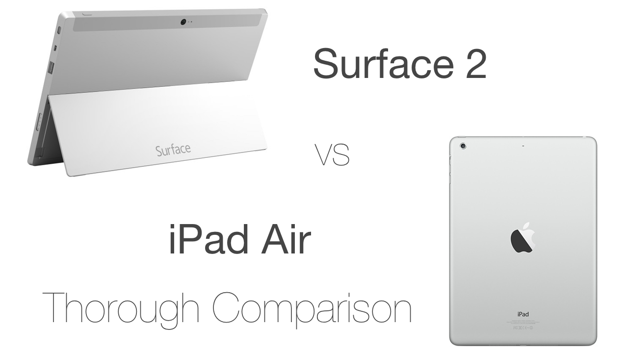Surface 2 vs iPad Air