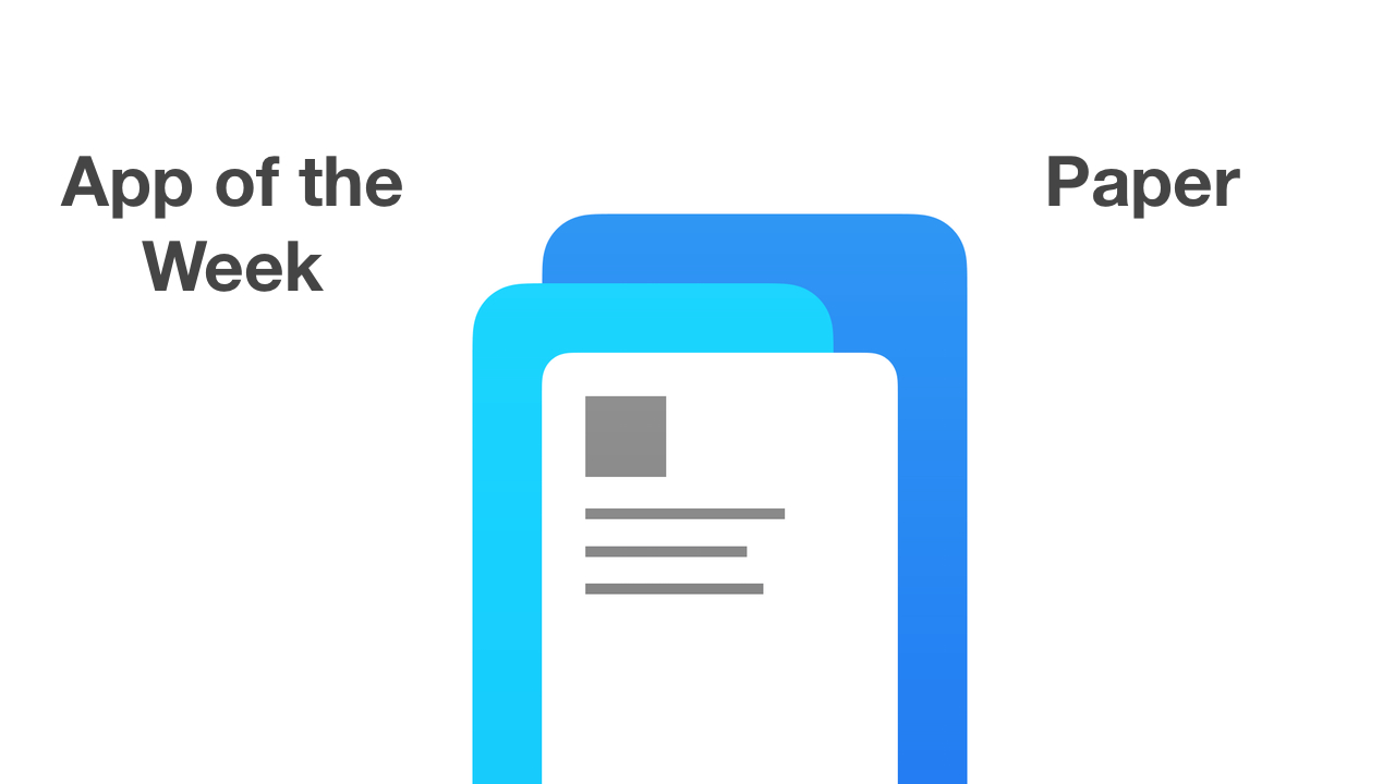 app of the week - paper