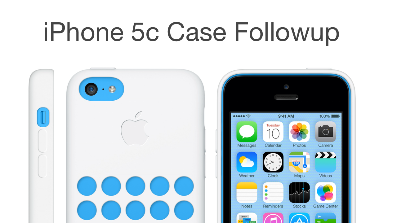 iPhone 5c Official Case Followup