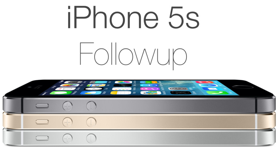 iPhone 5s followup