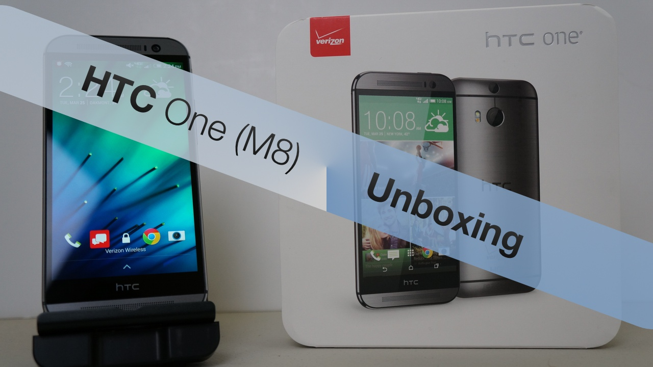 All New HTC One (M8) – Unboxing
