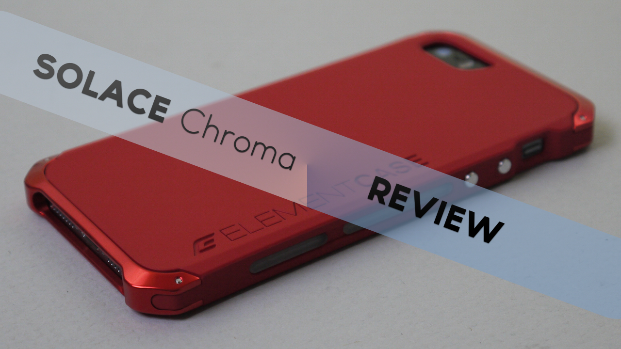 Solace Chroma for iPhone 5 / 5s – Review