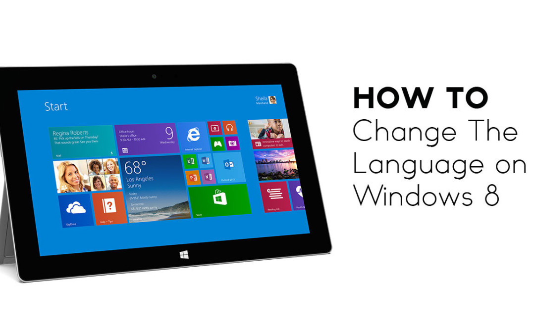 How to Change The Language on Windows 8