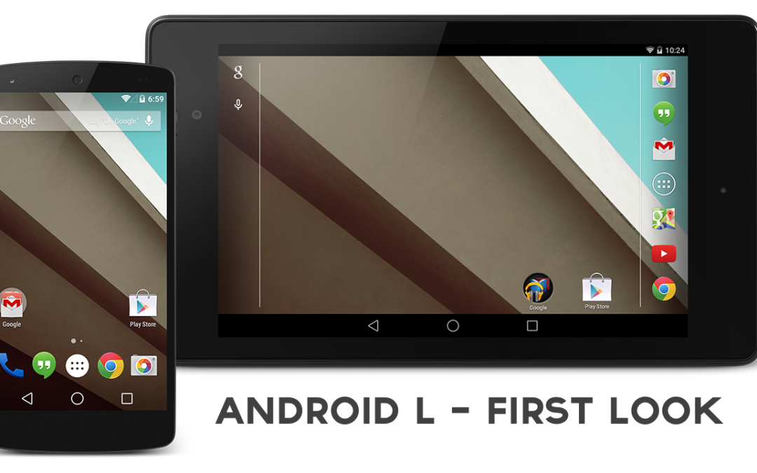Android L Developer Preview – First Look