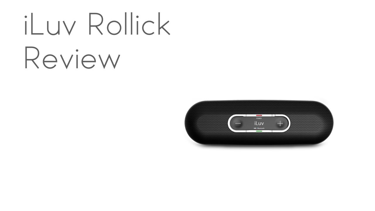 iLuv Rollick Bluetooth Speaker Review