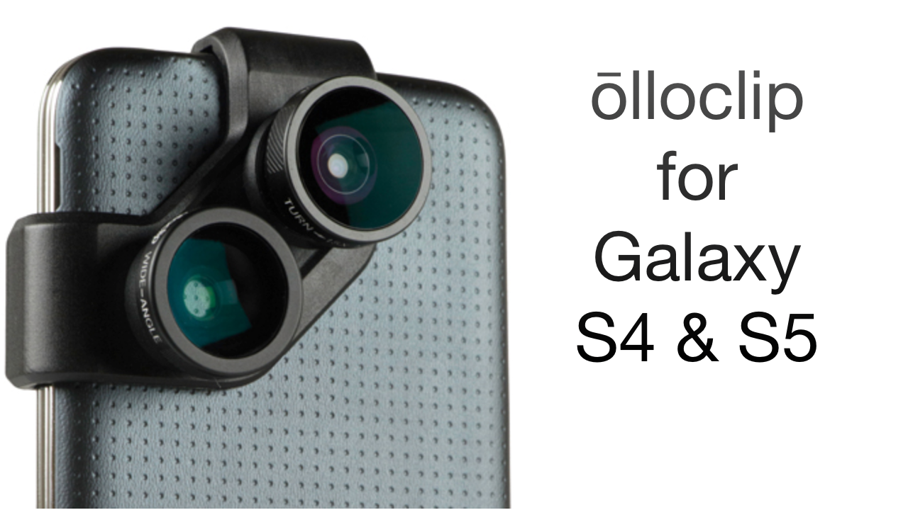 olloclip for Galaxy S4 & S5