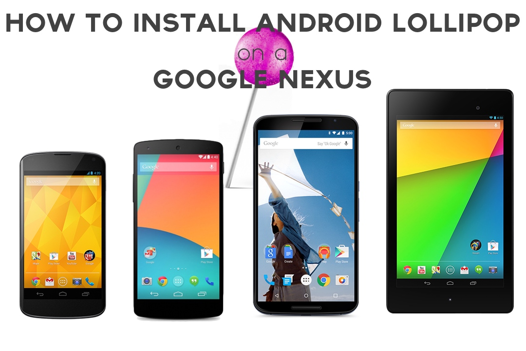 How To Install Android Lollipop Factory Images to a Nexus Step-by-step
