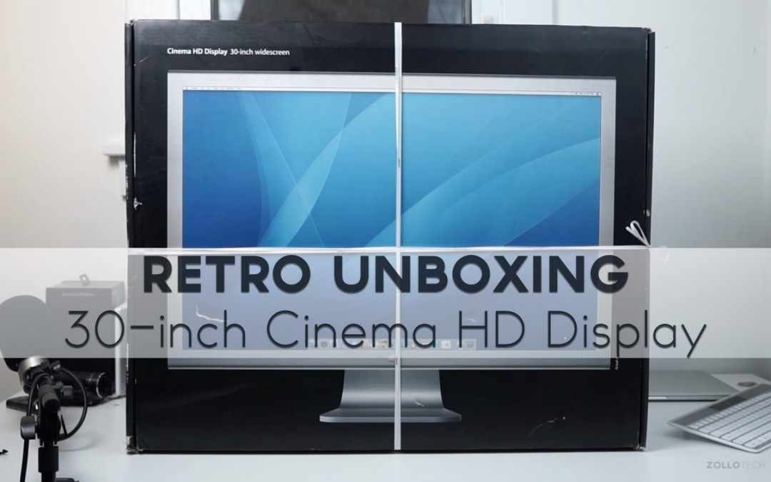 Retro Unboxing – Apple 30-inch HD Cinema Display