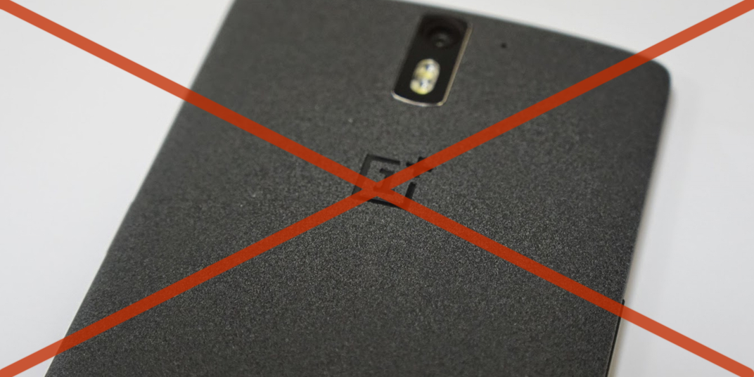 Dont' Buy a ONEPLUS One