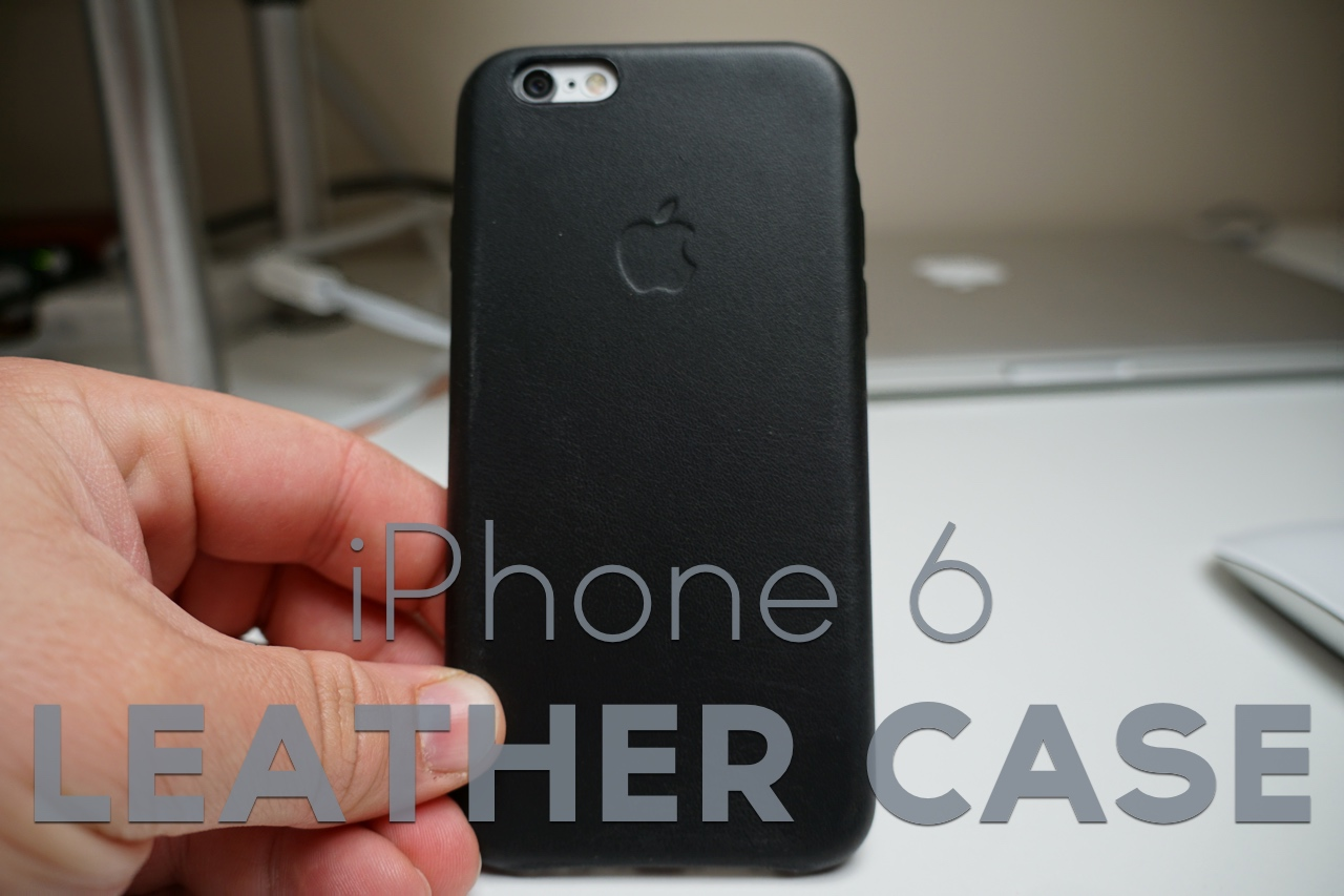 Official iPhone 6 Leather Case Review