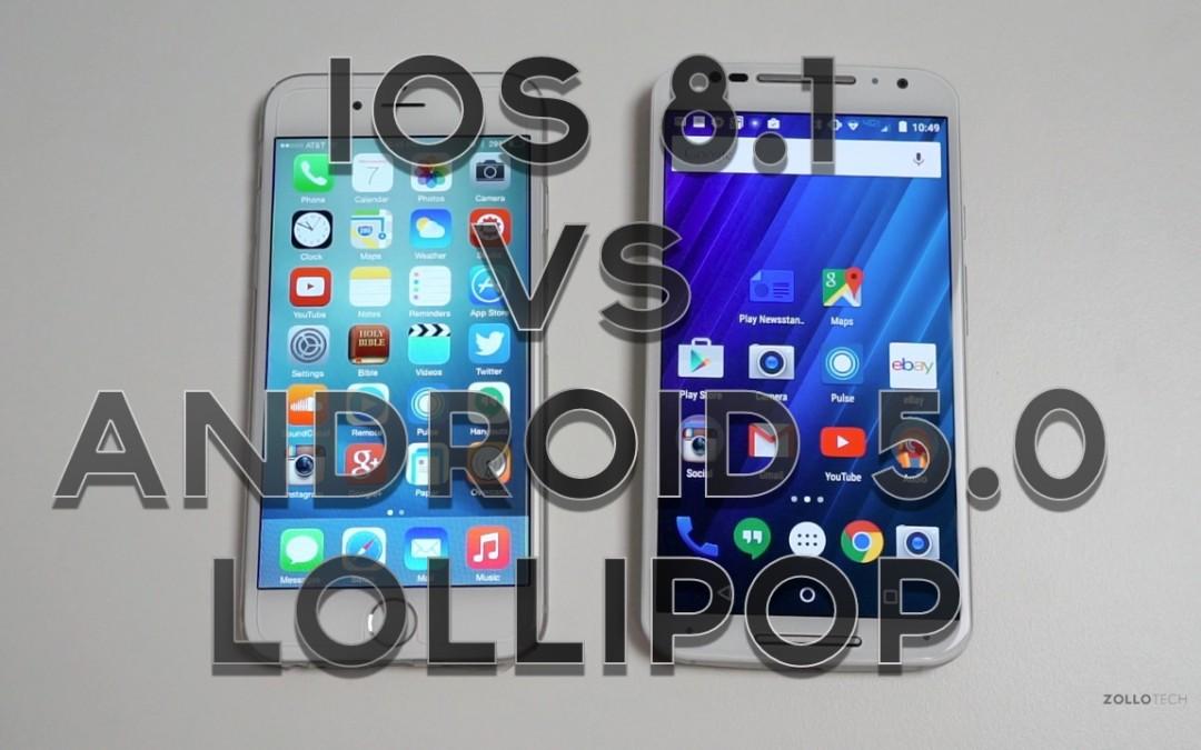 iOS 8.1 vs Android 5.0 Lollipop