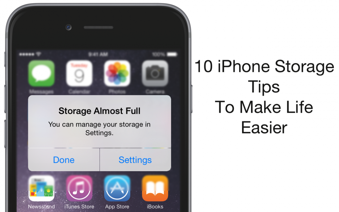 10 iPhone Storage Tips To Make Life Easier