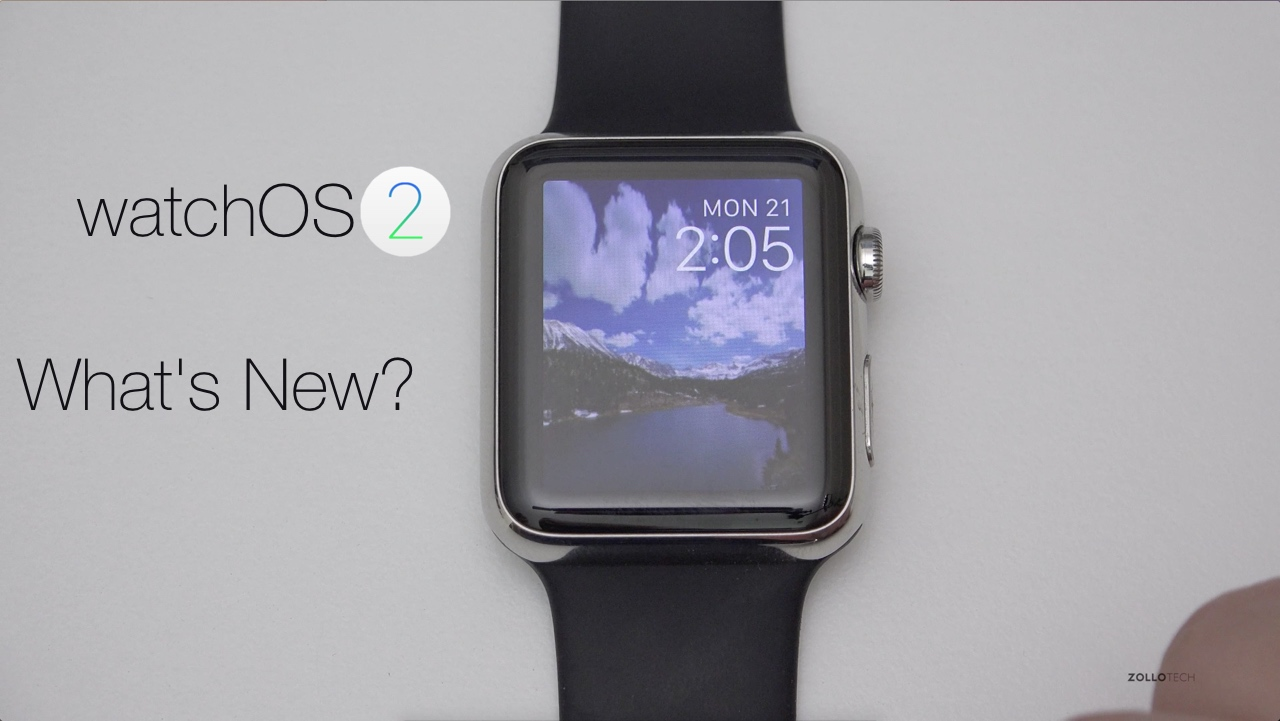 Apple watchOS 2 – What's New?