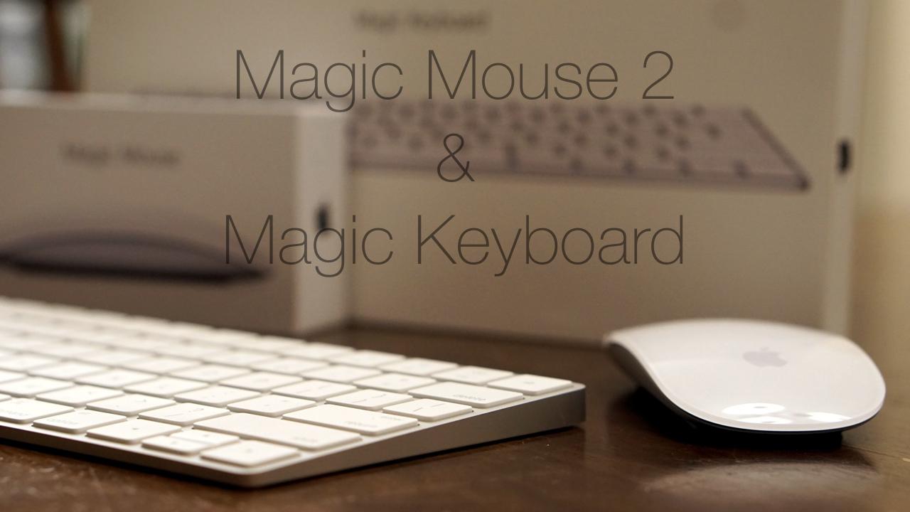 Magic Keyboard and Magic Mouse 2
