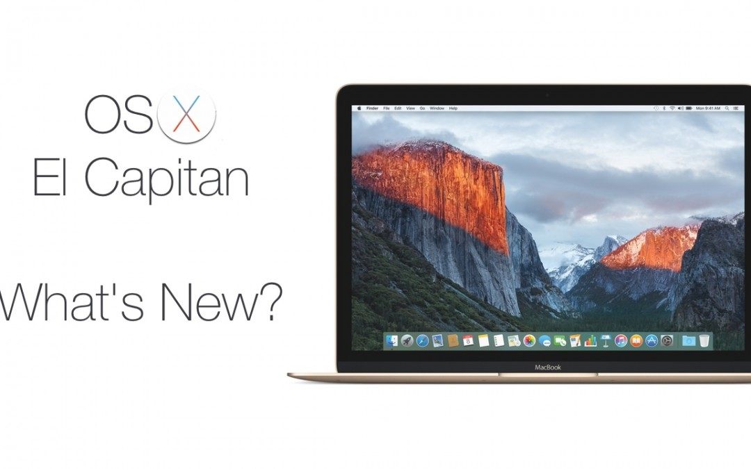 OS X El Capitan – What's New?