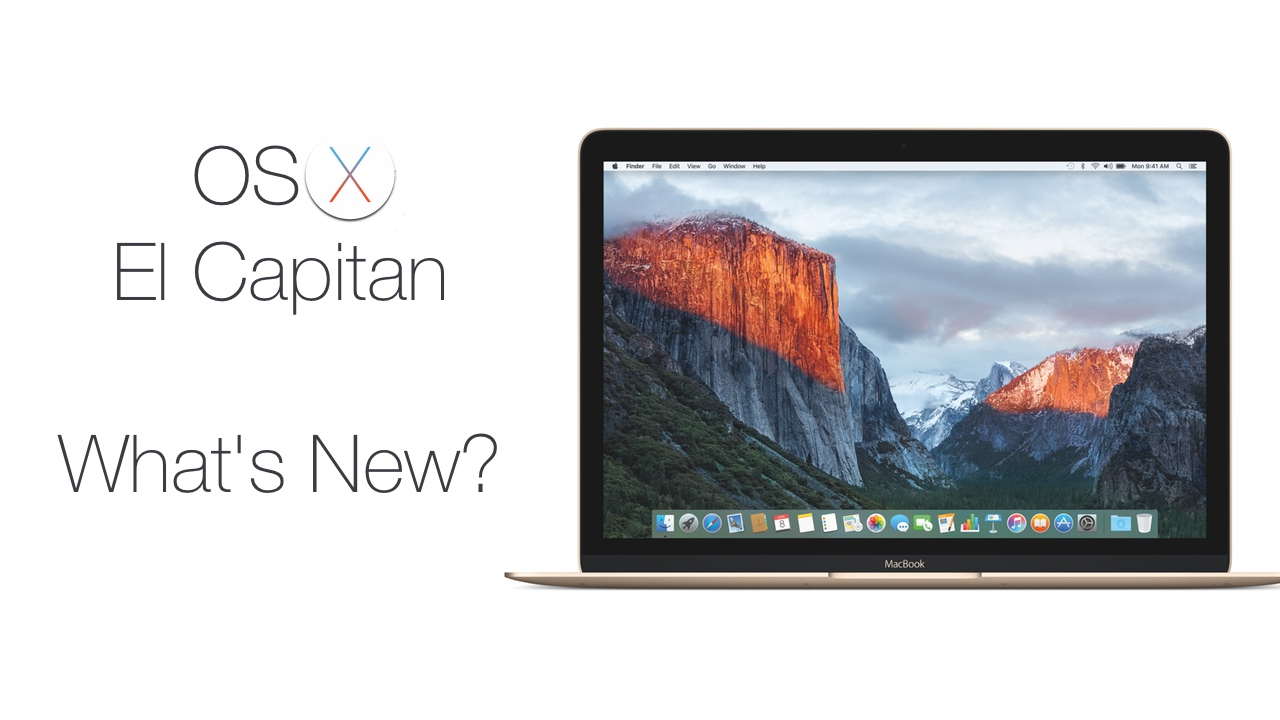 OS X El Capitan – What's New?