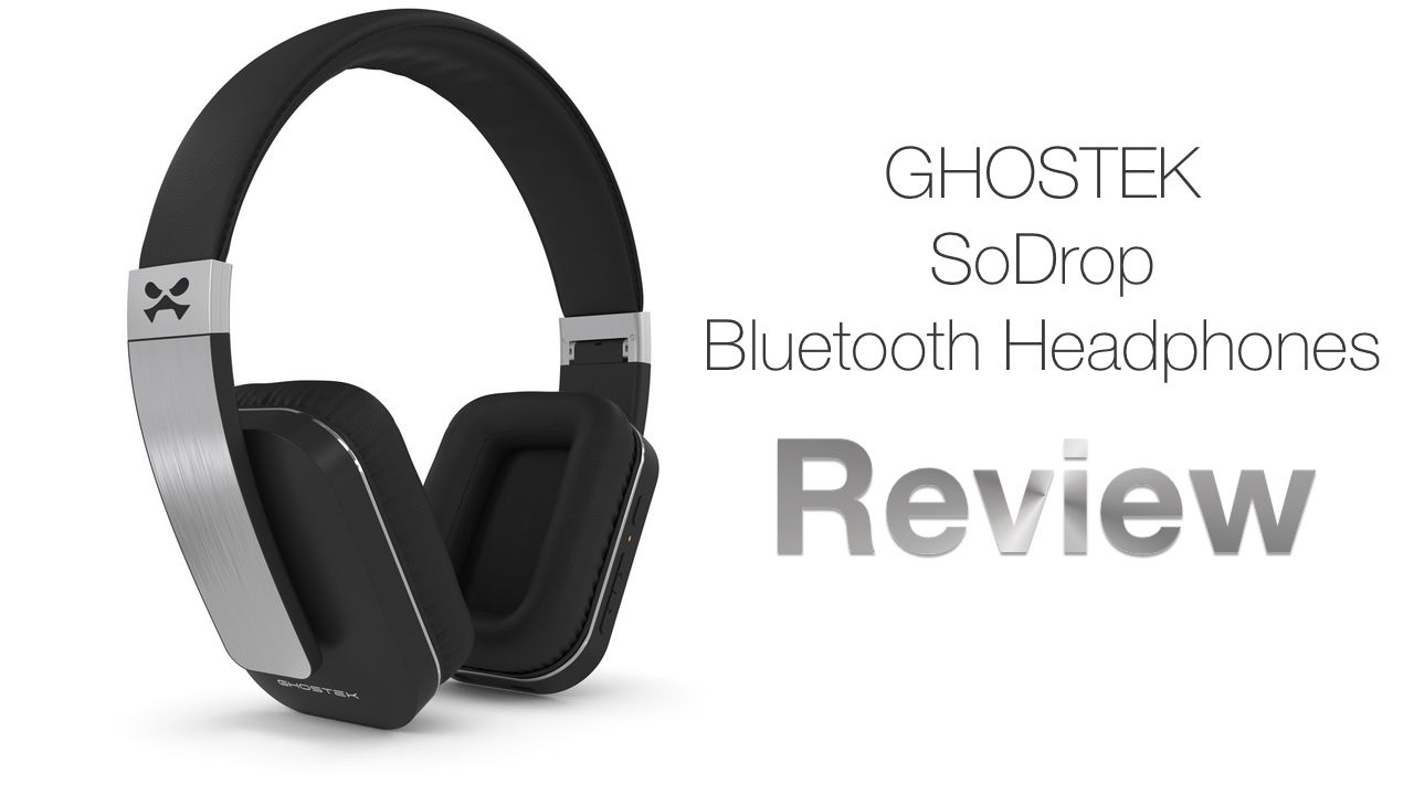 Ghostek SoDrop WIreless Bluetooth Headphones – Review