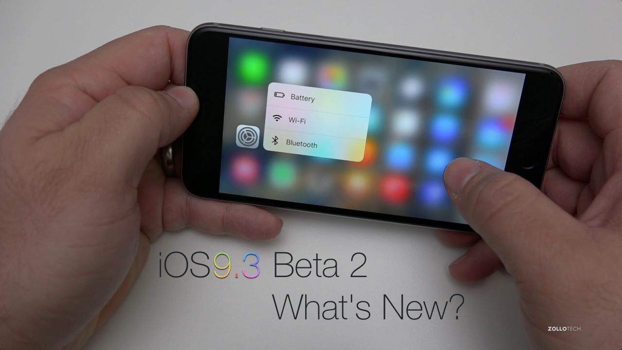 iOS 9.3 Beta 2 – What's New?