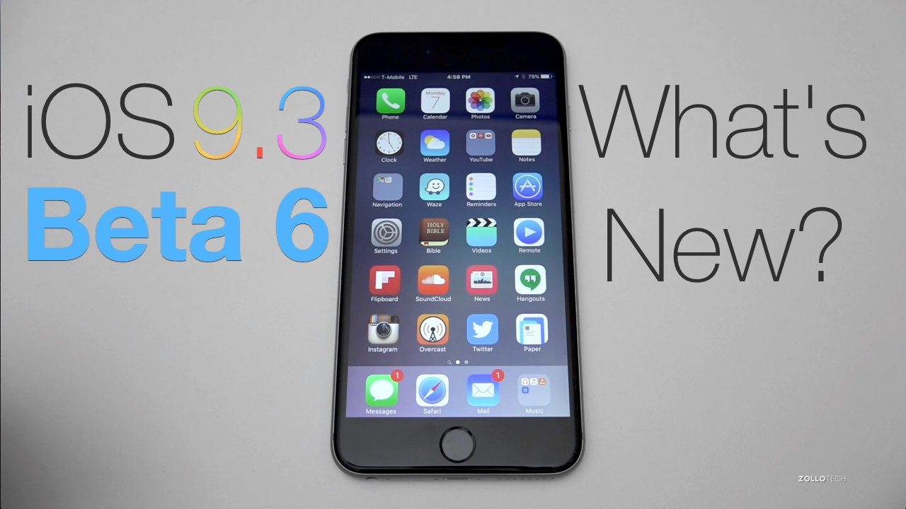 iOS 9.3 Beta 6 – What's New?