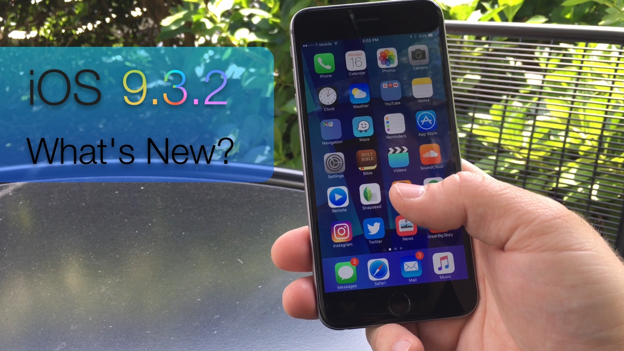 iOS 9.3.2 (Public Release) – What's New?