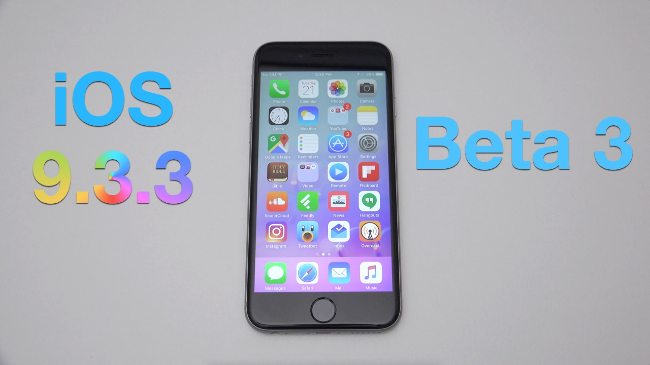 iOS 9.3.3 Beta 3 – What's New?