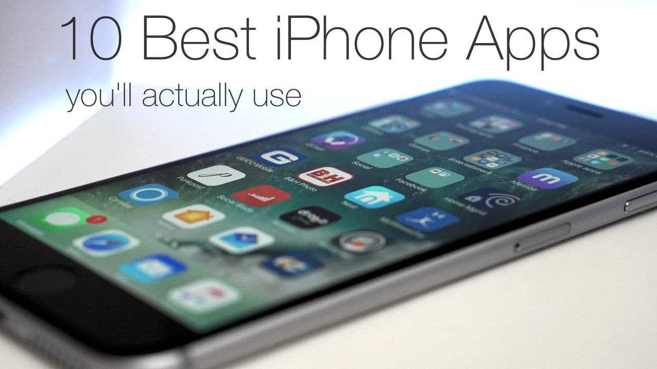 10 Best Apps You'll Actually Use