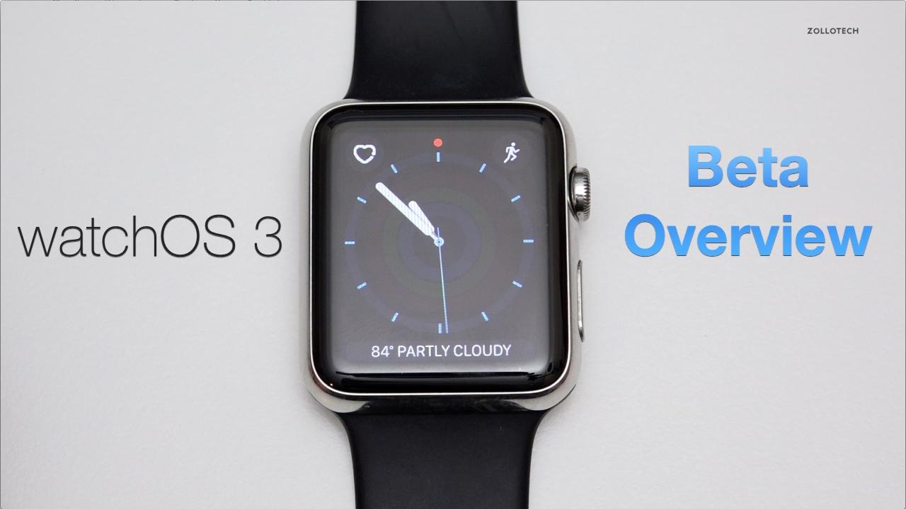 Apple watchOS 3 – Beta Overview