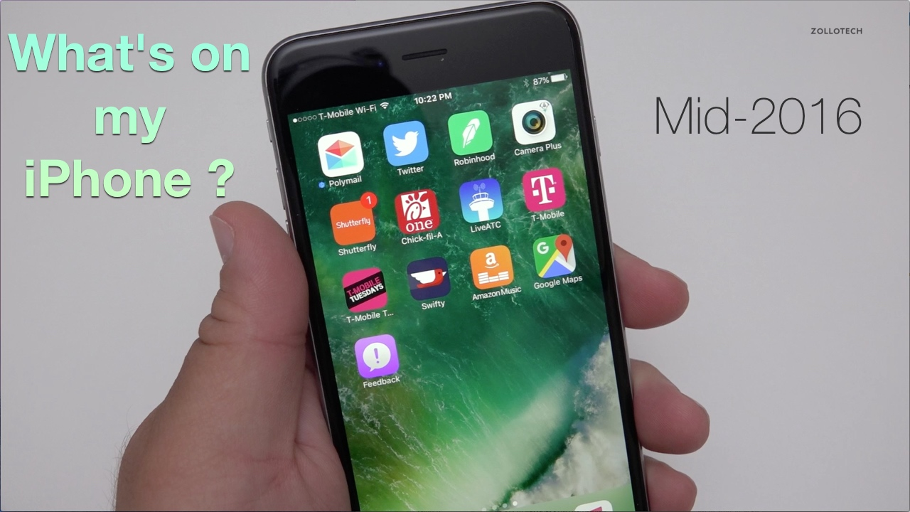 What's on my iPhone 6s Plus – Mid 2016