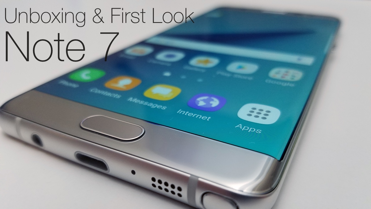 Samsung Note 7 – Unboxing and First Look
