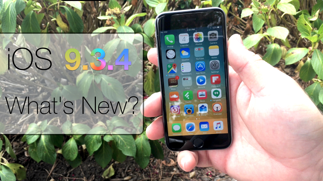 iOS 9.3.4 is Out! – What's New?