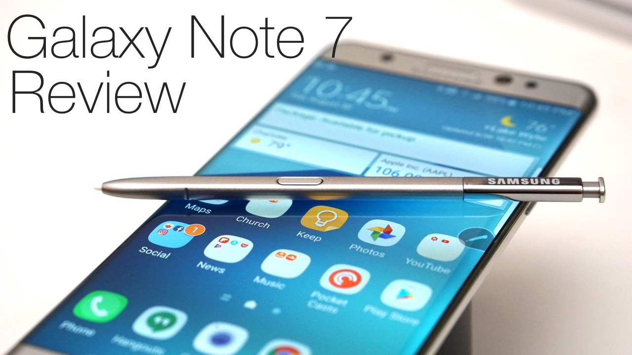 Galaxy Note 7 Review – The Good and The Bad