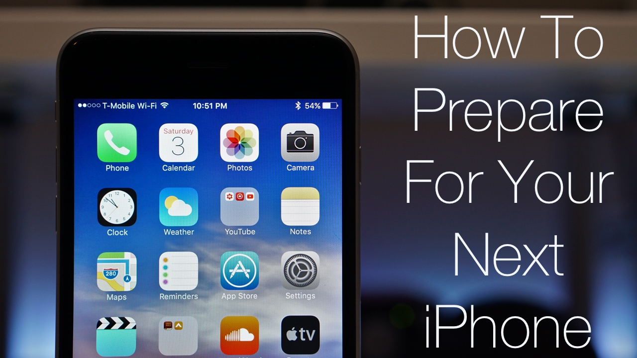 How To Prepare Your iPhone For Your Next iPhone