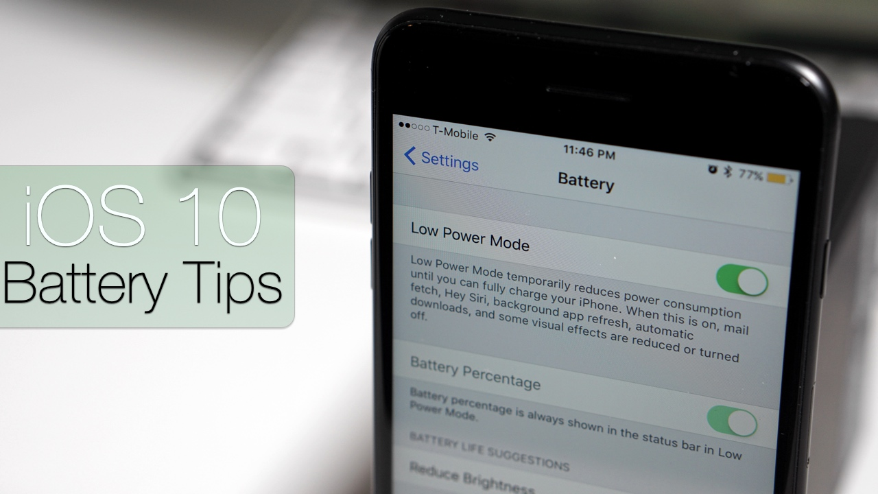 iOS 10 Battery Tips