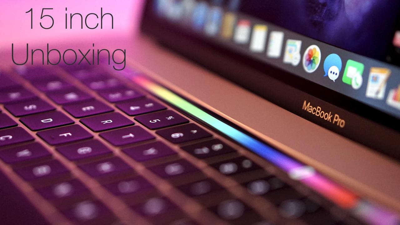 MacBook Pro 15″ (TouchBar) Unboxing & First Look