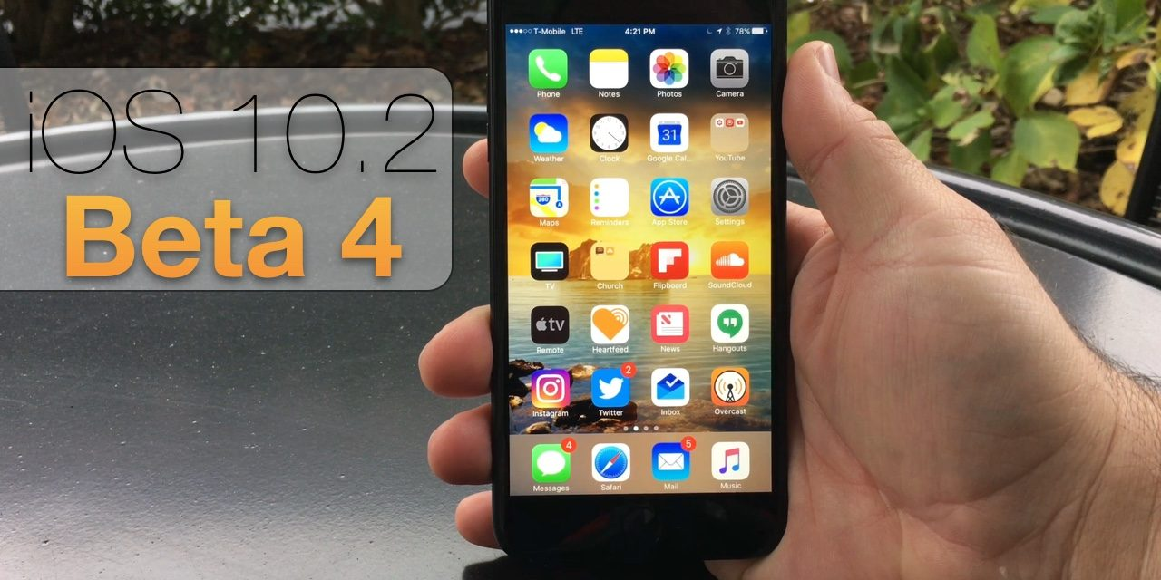 iOS 10.2 Beta 4 – What's New?