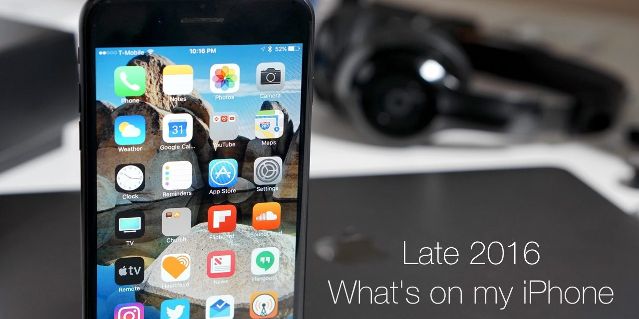 What's on my iPhone ? – Late 2016