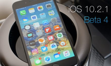 iOS 10.2.1 Beta 4 – What's New?