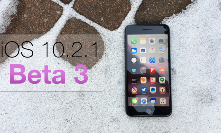 iOS 10.2.1 Beta 3 – What's New?