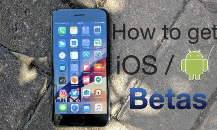How To Install Betas –  iOS and Android