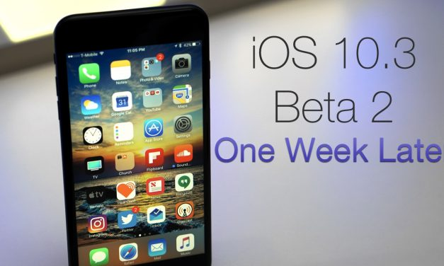 iOS 10.3 Beta 2 – One Week Later