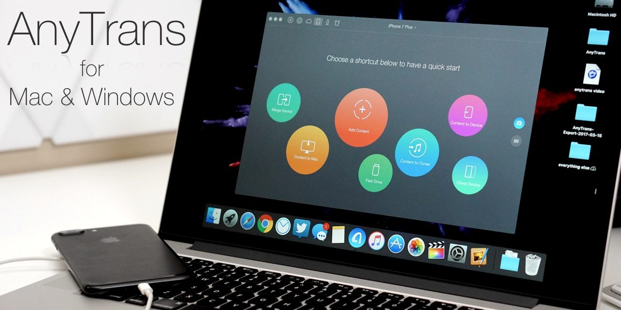 AnyTrans Review – A More Advanced iTunes