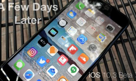 iOS 10.3 Beta 7 – A Few Days Later