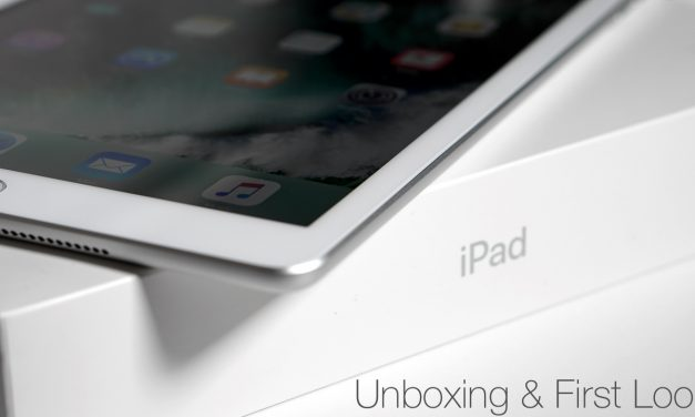 iPad (Early 2017) – Unboxing and First Look