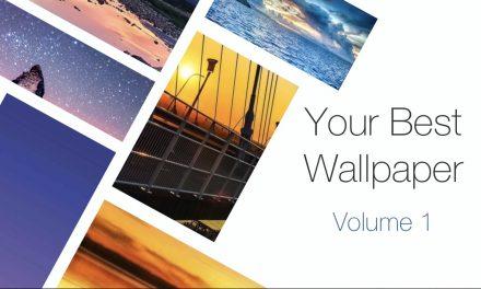 Your Best Wallpaper – Volume One