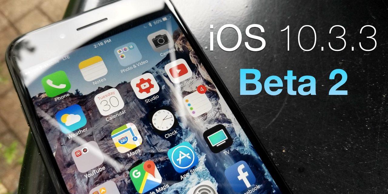 iOS 10.3.3 Beta 2 – What's New