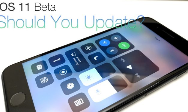 iOS 11 Beta 1 –  Should You Update?