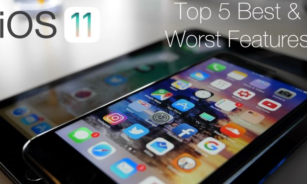 iOS 11 – The Top 5 Best And Worst Features